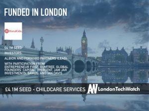 Koru Kids Raises £4.1M to Introduce London Parents to The Future of Childcare Services