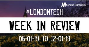 #LondonTech Week in Review: 6/1/19-12/1/19